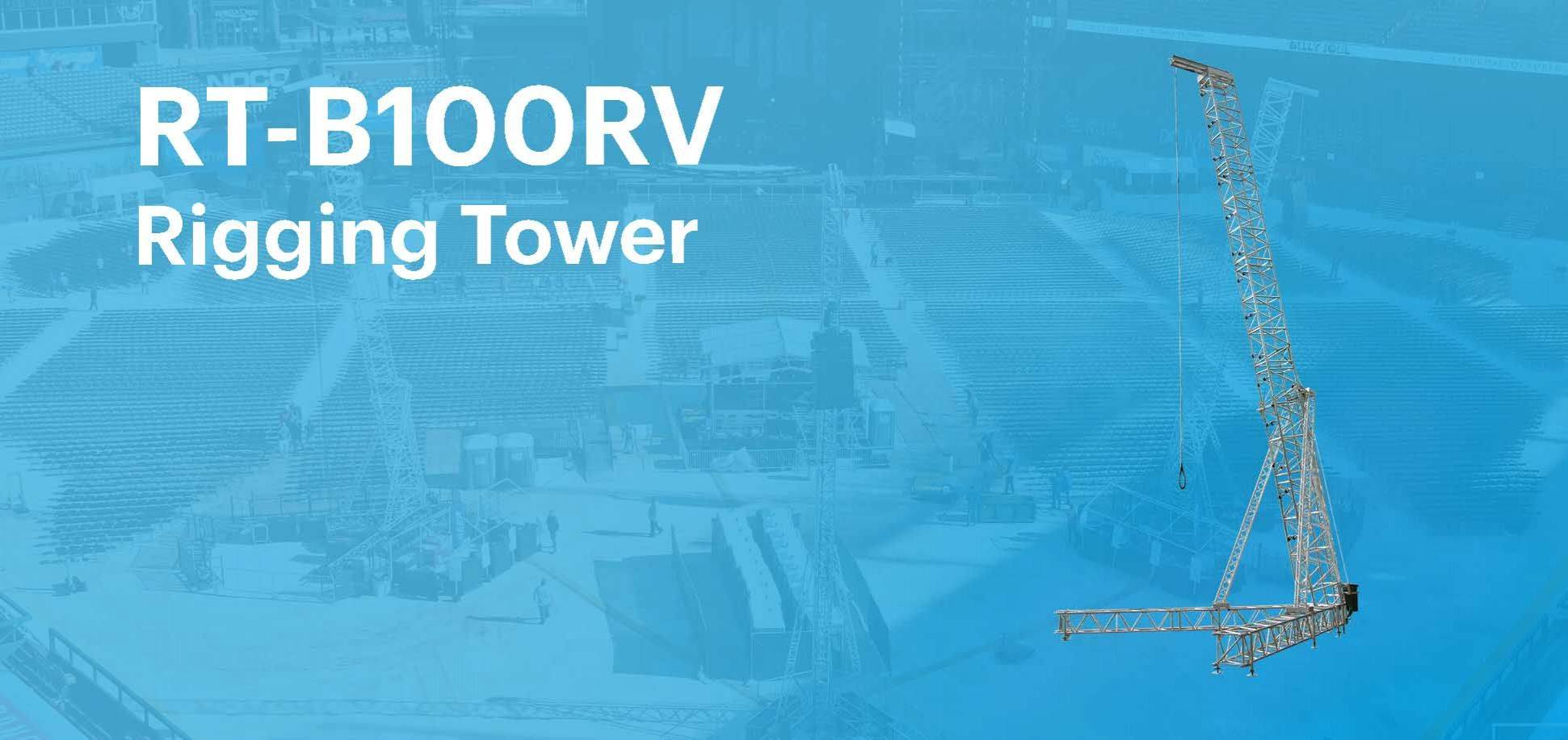 Product Focus - B100RV Rigging Tower